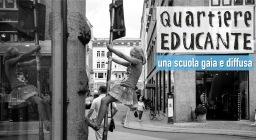 Il primo incontro di quartiereEDUCANTE, una scuola gaia e diffusa